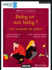 Consulter les détail du spectacle : Baby or not baby129003