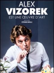Theatre spectacle : ALEX VIZOREK - Carré des Docks -Le Havre Normandie