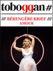 Theatre spectacle : BERENGERE KRIEF - LE TOBOGGAN