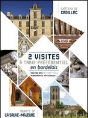 Consulter les détail du spectacle : BILLET JUMELÉ CHÂTEAU DE CADILLAC - Deux sites128599