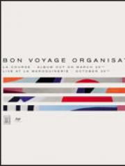 Theatre spectacle : BON VOYAGE ORGANISATION - LA MAROQUINERIE