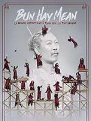 BUN HAY MEAN - LE MONDE APPARTIENT - PALAIS DES CO