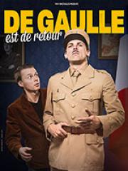 Consulter les détail du spectacle : DE GAULLE EST DE RETOUR - CENTRE CULTUREL NELSON M126515