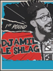 Theatre spectacle : DJAMIL LE SHLAG - L'ODEON