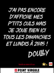 Theatre spectacle : DOULLY - ADMETTONS - THEATRE POINT-VIRGULE