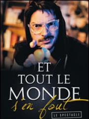 Theatre spectacle : ET TOUT LE MONDE S'EN FOUT - THEATRE DE LA CITE