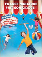 Consulter les détail du spectacle : FRANCE MINIATURE - FRANCE MINIATURE126976