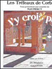Consulter les détail du spectacle : J Y CROIX PAS - THEATRE DE L'EMBELLIE126574