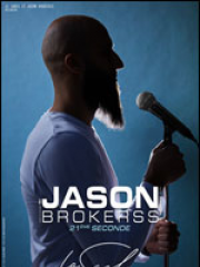 Consulter les détail du spectacle : JASON BROKERSS - LA SCALA PARIS