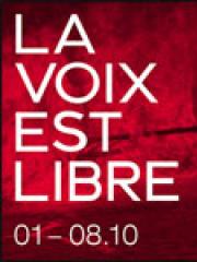 Consulter les détail du spectacle : LA VOIX EST LIBRE - THEATRE DE LA CITE INTERNATION