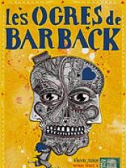 Theatre spectacle : LES OGRES DE BARBACK - LES SAULNIERES