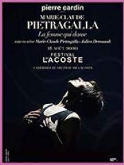 Theatre spectacle : MARIE CLAUDE PIETRAGALLA - CHÂTEAU DE LACOSTE
