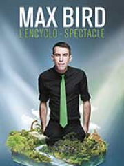 Theatre spectacle : MAX BIRD - CENTRE CULTUREL L' ELLIPSE