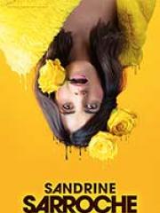 Consulter les détail du spectacle : SANDRINE SARROCHE - ESPACE CULTUREL