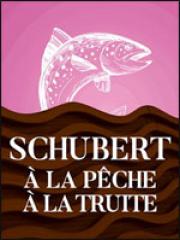Consulter les détail du spectacle : SCHUBERT - LA TRUITE - La Seine Musicale127461