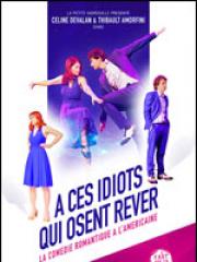 Theatre spectacle : A CES IDIOTS QUI OSENT REVER - THEATRE DE POCHE GR