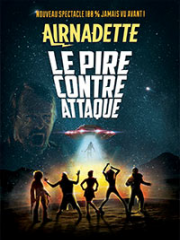 Consulter les détail du spectacle : AIRNADETTE - LE TRANSBORDEUR142079