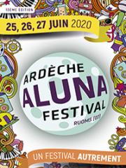 Consulter les détail du spectacle : ARDECHE ALUNA FESTIVAL - JEUDI - Ardeche Aluna Fes