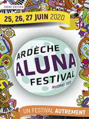 Consulter les détail du spectacle : ARDECHE ALUNA FESTIVAL - VENDREDI - Ardeche Aluna