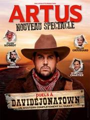 Theatre spectacle : ARTUS ? DUELS A DAVIDEJONATOWN - THEATRE MUNICIPAL