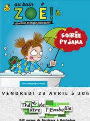 Consulter les détail du spectacle : AU BAIN ZOE - THEATRE DE L'EMBELLIE - MONTAUBAN145578
