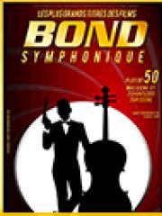 Consulter les détail du spectacle : BOND SYMPHONIQUE - GALAXIE AMNEVILLE - METZ