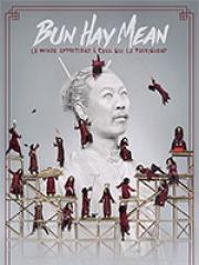 Consulter les détail du spectacle : BUN HAY MEAN - SALLE DE L'ETOILE