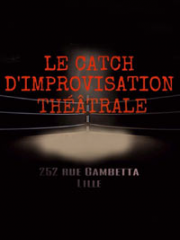 Theatre spectacle : CATCH D'IMPROVISATION THEATRALE - LA BOITE A RIRE