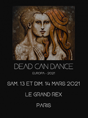 Consulter les détail du spectacle : DEAD CAN DANCE - LE GRAND REX - PARIS