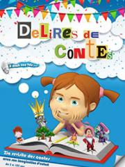 Consulter les détail du spectacle : DELIRES DE CONTES - LA COMEDIE DES K'TALENTS145715