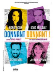 Theatre spectacle : DONNANT-DONNANT - THEATRE DE LA VALLEE DE L'YERRES