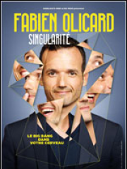 Theatre spectacle : FABIEN OLICARD - PARC DES EXPOSITIONS