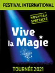 Consulter les détail du spectacle : FESTIVAL INTERNATIONAL VIVE LA MAGIE - PARC DES EX141659