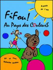 Consulter les détail du spectacle : FIFOU ! AU PAYS DES COULEURS - PALAIS DU RIRE