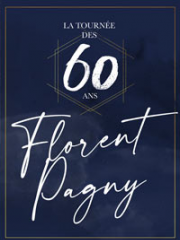Theatre spectacle : FLORENT PAGNY - ZENITH - ST ETIENNE