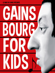 Theatre spectacle : GAINSBOURG FOR KIDS - ALHAMBRA - VITTEL