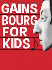 Theatre spectacle : GAINSBOURG FOR KIDS - LA MERISE - TRAPPES