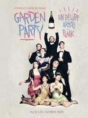 Theatre spectacle : GARDEN-PARTY - L'ENTREPOT - LE HAILLAN