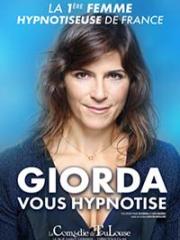 Consulter les détail du spectacle : GIORDA VOUS HYPNOTISE - LA COMEDIE DE TOULOUSE142300