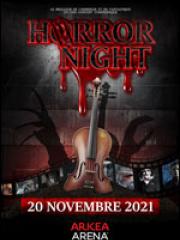 Consulter les détail du spectacle : HORROR NIGHT - ARKEA ARENA139118