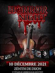 Consulter les détail du spectacle : HORROR NIGHT - ZENITH DE DIJON138897