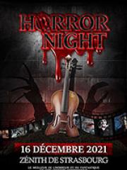 Consulter les détail du spectacle : HORROR NIGHT - ZENITH DE STRASBOURG ZENITH EUROPE138898