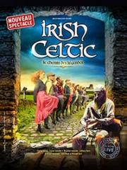 Consulter les détail du spectacle : IRISH CELTIC - LE CHEMIN DES LEGENDES - ARCADIUM -141495