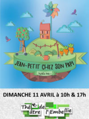 Theatre spectacle : JEAN PETIT CHEZ SON PAPI - THEATRE DE L'EMBELLIE -