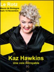 Theatre spectacle : KAZ HAWKINS - AYMERIC MAINI - SALLE DU ROTZ