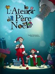 Theatre spectacle : L'ATELIER DU PERE NOEL - ESSAION DE PARIS