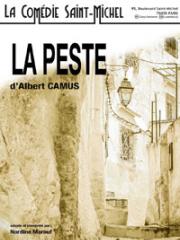 Consulter les détail du spectacle : LA PESTE - COMEDIE SAINT-MICHEL - PARIS