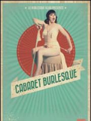Consulter les détail du spectacle : LE CABARET BURLESQUE - LE PONANT
