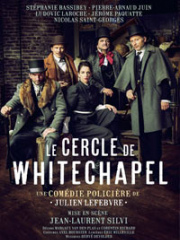 Theatre spectacle : LE CERCLE DE WHITECHAPEL - THEATRE FEMINA - BORDEA