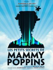 Consulter les détail du spectacle : LES PETITS SECRETS DE MAMMY POPPINS - THEATRE MOLI145627